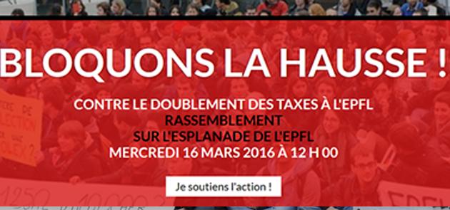 Bloquons la hausse ! Appel à un rassemblement le mercredi 16 mars 2016 à 12 h à l'EPFL