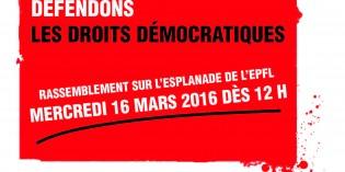 Rassemblement sur l'esplanade de l'EPFL – Mercredi 16 mars 2016 dès 12 h