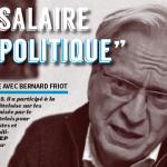 «Le salaire est politique» – Échange avec Bernard Friot #Tenirtête°1