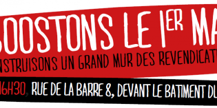 Boostons le 1er mai! Construisons un grand mur des revendications.